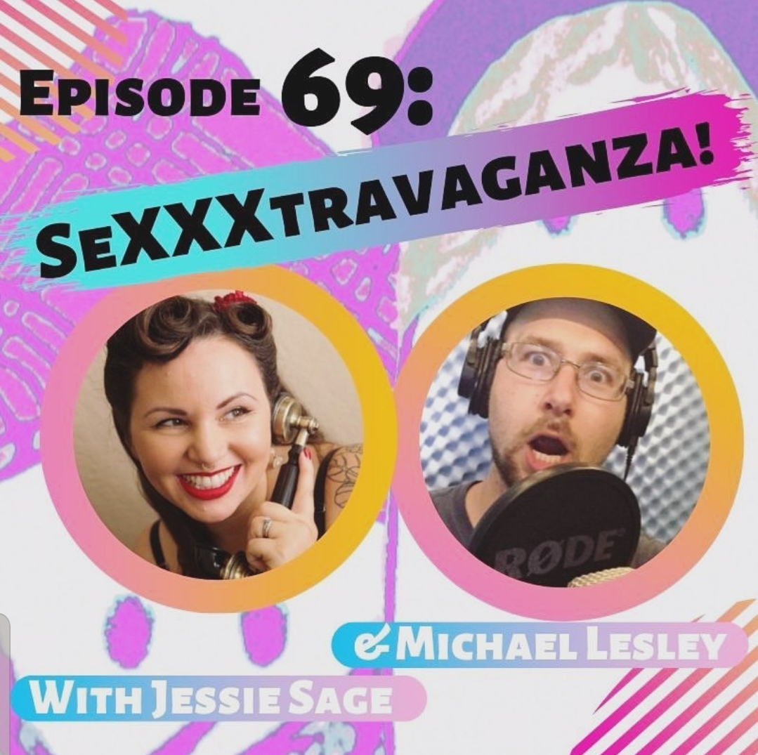 Podcast Appearance, Ghoul on Ghoul: SeXXXtravaganza with Jessie Sage and Michael Lesley